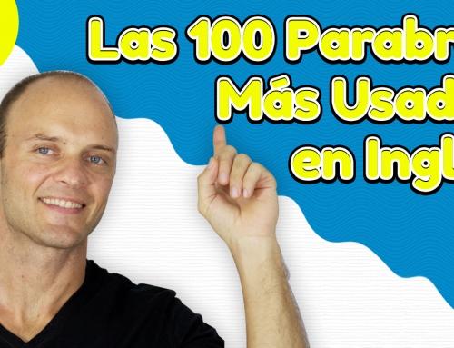 Las 100 Palabras en Inglés Más Usadas