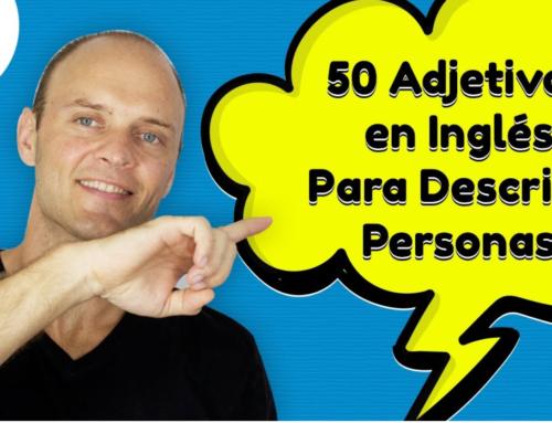 50 Adjetivos Mas Usados en Inglés (Aprender Ingles Americano)